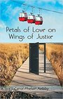 Petals of Love on Wings of Justice