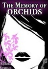 The Memory of Orchids
