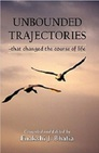 Unbounded Trajectories -that changed the course of life