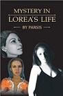 Mystery In Lorea's Life...