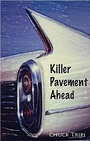 Killer Pavement Ahead