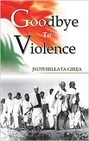 Goodbye to Violence