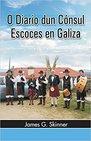 O Diario dun Cónsul Escoces en Galiza