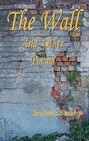 The Wall And Other Poems