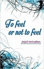 To feel or not to feel
