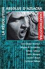 La Révolution Absolue d'Azsacra Zarathoustra
