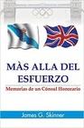 Màs alla Del Esfuerzo - Memorias de un Cónsul Honorario