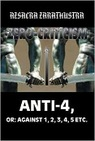 Anti-4, or: Against 1, 2, 3, 4, 5 Etc.