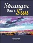 Stranger than a Sun
