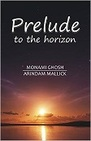Prelude to the horizon