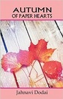 Autumn of Paper Hearts